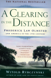 A Clearing In The Distance; Frederick Law Oldsted_by Witold Rybczynski_Suggested Further Reading