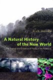 A Natural History Of The New World by Alan Graham