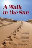 A Walk In The Sun by Philip Callahan