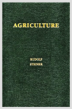 Agriculture, A Course Of 8 Lectures_by Rudolf Steiner_Translated by Catherine E. Creeger_Suggested Further Reading