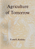 Agriculture of Tomorrow by E. & L. Kolisko_Suggested Further Reading