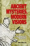 Ancient Mysteries, Modern Visions by Philip Callahan