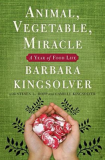 Animal, Vegetable Miracle_by Barbara Kingsolver_Suggested Further Reading