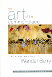 Art of the Commonplace, Agrarian Essays_by Wendell Berry_Suggested Further Reading