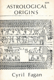Astrological Origins_by Cyril Fagan_Suggested Further Reading