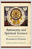 Astronomy & Spiritual Science; Letters Of Elisabeth Vreede