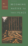 Becoming Native To This Place_by Wes Jackson_Suggested Further Reading
