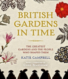 British Gardens In Time_by Katie Campbell_Suggested Further Reading