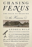 Chasing Venus; The Race To Measure The Heavens by Andrea Wulf