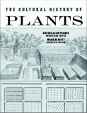 Cultural History of Plants by Sir Ghillean Prance & Mark Nesbitt