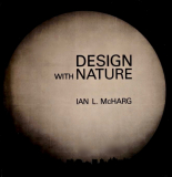 Design With Nature by Ian McHarg