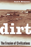 Dirt; The Erosion of Civilizations by David R. Montgomery