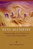 Eco-Alchemy_-Anthroposophy-The-History-Future-Of-Environmentalism-by-Dan-McKanan