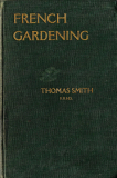 French Gardening_by Thomas Smith_Suggested Further Reading