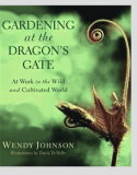 Gardening At The Dragon's Gate_by Wendy Johnson_Suggested Further Reading copy