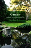 Gardens; An Essay On The Human Condition_by Robert Pogue Harrison_Suggested Further Reading