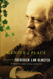 Genius of Place, The Life of Frederick Law Olmsted_by Justin Martin_Suggested Further Reading
