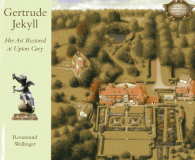Gertrude Jekyll; Her Art Restored_by Rosamund Wallinger_Suggested Further Reading