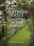 Gertrude Jekyll & The Country House Garden_by Judith Tankard_Suggested Further Reading