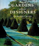 Great Gardens; Great Designers by George Plumptre