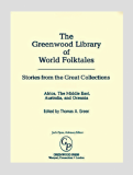Greenwood Library of World Folktales_Edited by Thomas Green_Suggested Further Reading