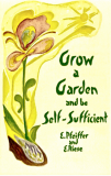 Grow A Garden & Be Self-Sufficient_by Dr. Ehrenfried Pfeiffer_Suggested Further Reading