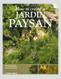 How To Create A Jardin Paysan_by Louise Ranck_Suggested Further Reading