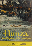 Hunza; Lost Kingdom of the Himalayas_by John Clark_Suggested Further Reading
