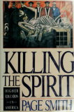 Killing The Spirit; Higher Education In America_by Page Smith_Suggested Further Reading