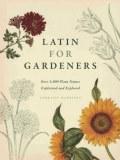 Latin For Gardeners by Lorraine Harrison