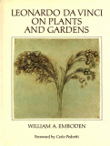 Leonardo Da Vinci OnPlants & Gardens by William A. Emboden (1)