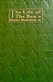Life Of The Bee by Maurice Maeterlinck (1)