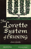 Lorette System of Pruning_by Louis Lorette_Suggested Further Reading