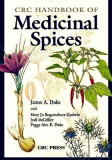 Medicinal Spices by James A. Duke