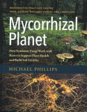 Mycorrhizal Planet_by Michael Phillips_Suggested Further Reading