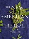 New American Herbal by Stephen Orr (1)
