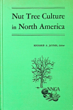 Nut Tree Culture In America by Richard A. Jaynes