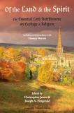 Of the Land and the Spirit_ The Essential Lord Northbourne on Ecology and Religion (Library of Perennial Philosophy) by Lord Northbourne