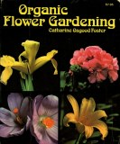 Organic Flower Gardening_by Catherine Osgood Foster_Suggested Further Reading