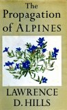 Propagation Of Alpines by Lawrence Hills