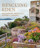 Rescuing Eden_ Preserving America's Historic Gardens by Curtice Taylor & Caroline Seebohn