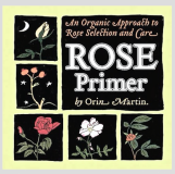 Rose Primer_by Orin Martin_Suggested Further Reading