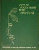 Seeds Of Woody Plants In The United States by USFS & USDA