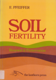 Soil Fertility_by Dr. Ehrenfried Pfeiffer_Suggested Further Reading