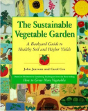 Sustainable Vegetable Garden_by John Jeavons & Carol Cox [Ecology Action]_Suggested Further Reading