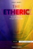 The Etheric by Dr. Ernst Marti (Vol. 2)