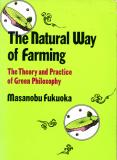 The Natural Way Of Farming_by Masanobu Fukuoka_Suggested Further Reading