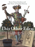 This Other Eden_by Andrea Wulf & Emma Gieben-Gamal_Suggested Further Reading