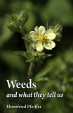 Weeds And What They Tell Us_by Dr. Ehrenfried Pfeiffer_Suggested Further Reading