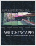 Wrightscapes Frank Lloyd Wright's Landscape Designs_by Charles E. Aguar & Berdeana Aguar_Suggested Further Reading